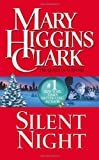 Clark, Mary Higgins: Silent Night