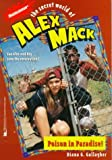 Gallagher, Diana G.: Poison in Paradise! (The Secret World of Alex Mack)