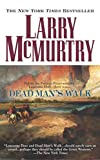 McMurtry, Larry: Dead Man&#39;s Walk