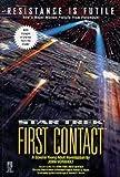 John Vornholt: Star Trek: First Contact (Star Trek: All)
