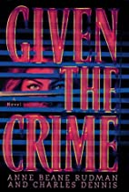 Given the Crime by Margaret Barrett