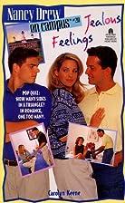Jealous Feelings by Carolyn Keene