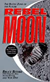 Bethke, Bruce: Rebel Moon