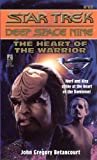 Betancourt, John Gregory: The Heart of the Warrior (Star Trek: Deep Space Nine, No 17)