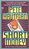 Pete Hautman: Short Money