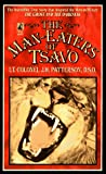 Patterson, J. H.: The Maneaters of Tsavo