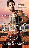 Julie Garwood: Come The Spring