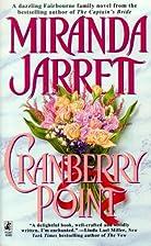 Cranberry Point by Miranda Jarrett
