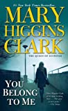 Clark, Mary Higgins: You Belong to Me