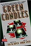 De Haven, Tom: GREEN CANDLES