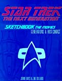 John Eaves: Star Trek, the Next Generation Sketchbook: The Movies, Generations & First Contact
