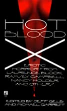 Hot Blood X by Jeff Gelb