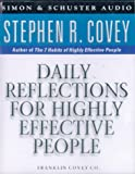 Covey, Stephen R: Daily Reflections for Highly Effective People