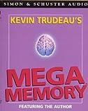 Trudeau, Kevin: Mega Memory