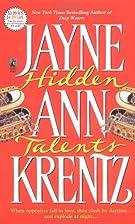 Hidden Talents by Jayne Ann Krentz