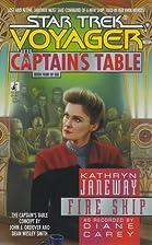 Fire Ship (Star Trek Voyager: The Captains…