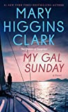 Mary Higgins Clark: My Gal Sunday