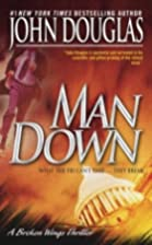Man Down: A Broken Wings Thriller (Broken…