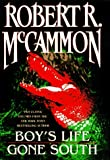 McCammon, Robert: Two Classic Volumes From Robert R Mccammon Boys Life Gone South