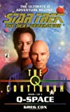 Cox, Greg: The Q Continuum: Q-Space (Star Trek The Next Generation, Book 47)