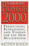 Bunson, Matthew: Prophecies 2000