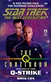 Cox, Greg: Q-Strike (Star Trek The Next Generation, Book 49)