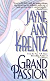 Krentz, Jayne Ann: Grand Passion