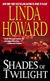 Howard, Linda: Shades of Twilight