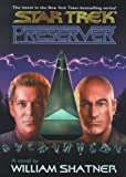 Shatner, William: Star Trek Preserver