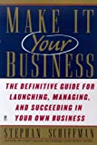 Schiffman, Stephan: Make It Your Business