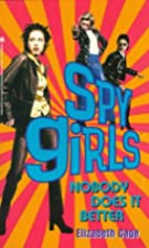 NOBODY DOES IT BETTER: SPY GIRLS 3 (Spy…