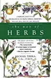 Tierra, Michael: The Way of Herbs: Fully Updated With the Latest Developments in Herbal Science