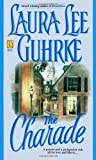 Guhrke, Laura Lee: The Charade