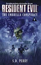 Resident Evil: The Umbrella Conspiracy by S.…