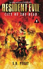 Resident Evil: City of the Dead by S. D.…