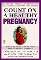 Count on a Healthy Pregnancy by Annette…