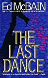 McBain, Ed: The Last Dance