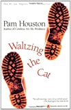 Houston, Pam: Waltzing the Cat