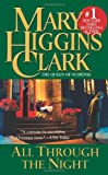 Clark, Mary Higgins: All Through the Night