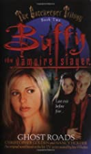 Ghost Roads (Buffy the Vampire Slayer) by…