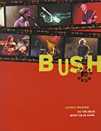 Bush On The Road by Lauren Spencer