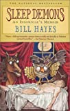 Hayes, Bill: Sleep Demons : An Insomniac&#39;s Memoir