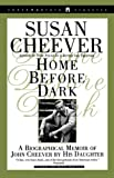 Cheever, Susan: Home Before Dark