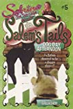 Gallagher, Diana G.: Dog Day Afternoon (Salem's Tails)