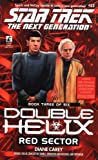 Carey, Diane: Red Sector (Star Trek The Next Generation: Double Helix, Book 3)