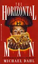 The Horizontal Man by Michael Dahl