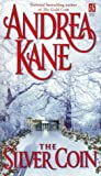 Kane, Andrea: The Silver Coin (Sonnet Books)