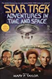 Taylor, Mary P.: Star Trek Adventures in Time and Space