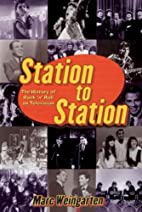 Station To Station : The Secret History of…