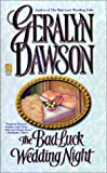 Dawson, Geralyn: The Bad Luck Wedding Night